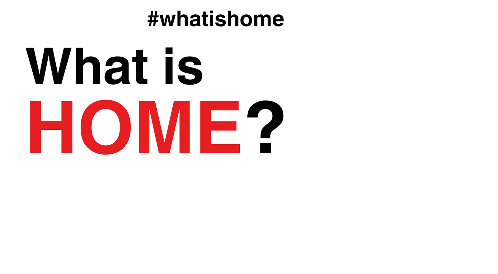 #whatishome (Eine Initiative der Caritas)
